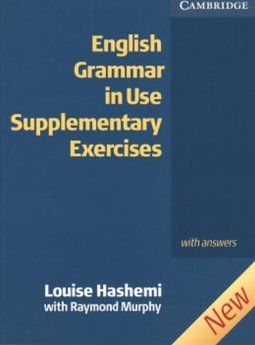 Essential Grammar in Use Supplementary Exercises: With Answers - IMPOR