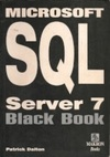 Microsoft SQL Server 7 Black Book
