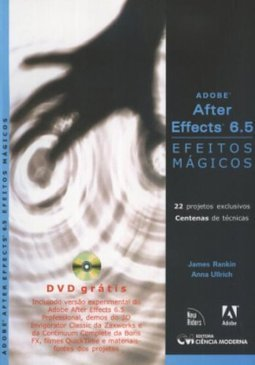 Adobe After Effects 6.5: Efeitos Mágicos
