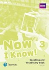 Now I know! 3: speaking and vocabulary book