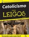 Catolicismo Para Leigos (For Dummies)