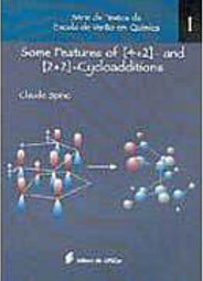 Some Features of [4+2] - and [2+2] - Cycloadditions - Vol. 1