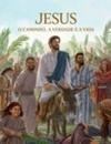Jesus — o Caminho, a Verdade e a Vida