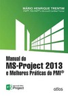 MANUAL DO MS-PROJECT 2013 E MELHORES PRATICAS DO PMI