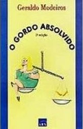 O Gordo Absolvido