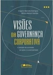 VISOES DA GOVERNANCA CORPORATIVA