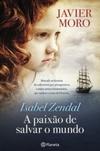 Isabel Zendal - A Paixão de Salvar o Mundo