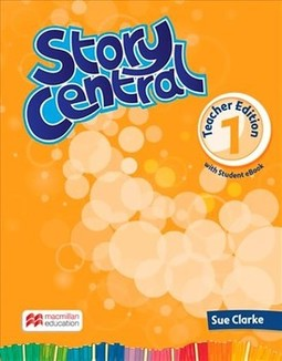 Story central 1: teacher edition with student eBook