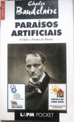 Paraísos Artificiais: o Ópio e Poema do Haxixe