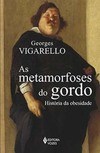 As Metamorfoses Do Gordo