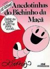 As Últimas Anedotinhas do Bichinho da Maçã