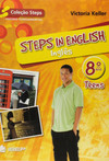 Steps in english - Teens - 8º ano