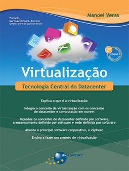 Virtualização: tecnologia central do Datacenter