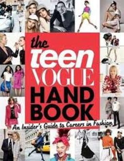 The Teen Vogue Handbook - An insider's Guide To Careers in Fashion