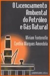 O Licenciamento Ambiental do Petróleo e Gás Natural