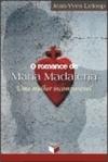 O Romance de Maria Madalena