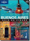 GUIA LONELY PLANET - BUENOS AIRES