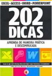 202 Dicas: Excel, Acess, Word, Powerpoint