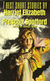 7 best short stories by Harriet elizabeth prescott spofford