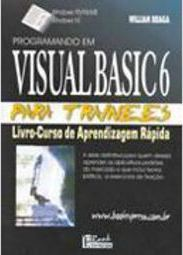 Programando em Visual Basic 6: para trainees