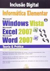 Informática Elementar Windows Vista + Excel 2007 + Word 2007