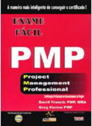 Exame Fácil PMP: Project Management Professional