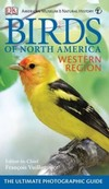 AMNH Birds of NA Westn Rgn: The Ultimate Photographic Guide