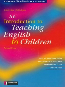 An Introduction to Teaching English to Children:Handbooks for Teachers