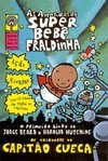 As Aventuras do Super Bebê Fraldinha