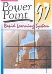 Power Point 97: Rapid Learning System