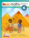 Max maths primary 6: a Singapore approach - Student book