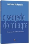 O Segredo do Milagre