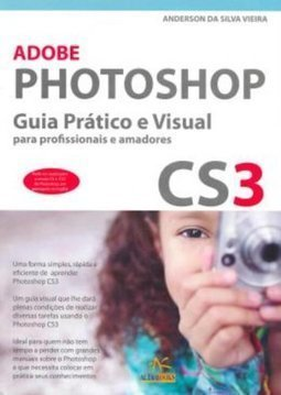Adobe Photoshop CS3 Guia Prático e Visual