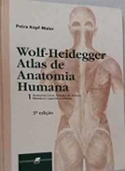 e6fa01582 WOLF-HEIDEGGER - ATLAS DE ANATOMIA HUMANA 2 VOLUMES - KOPF-MAIER, PETRA
