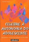Celebre a Autonomia do Adolescente