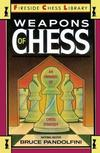 WEAPONS OF CHESS - AN OMNIBUS OF CHESS STRATEGIES
