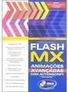 Flash MX: Animações Avançadas com ActionScript