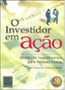 O Investidor em Ação: Gestão de Investimentos para Pessoas Físicas