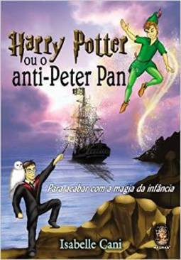 Harry Potter ou o Anti - Peter Pan