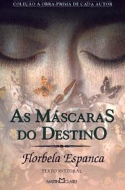 AS MASCARAS DO DESTINO