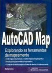 AutoCad Map: Explorando as Ferramentas de Mapeamento