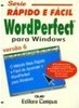 WordPerfect para Windows: Versão 6