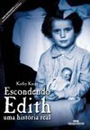 ESCONDENDO EDITH - UMA HISTORIA REAL