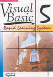 Visual Basic 5: Rapid Learning System