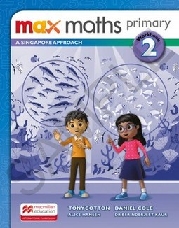 Max maths primary 2: a Singapore approach - Workbook