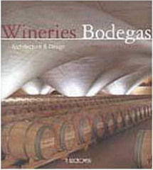Wineries Bodegas: Architecture & Design... - IMPORTADO