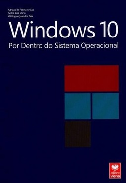 Windows 10 Por Dentro do Sistema Operacional