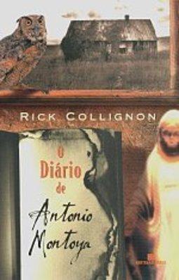 Resultado de imagem para O Diário de Antonio Montoya capa