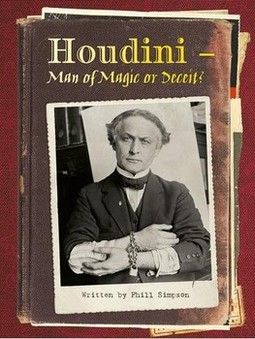 Houdini: man of magic or deceit?