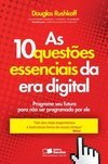 AS 10 QUESTOES ESSENCIAIS DA ERA DIGITAL